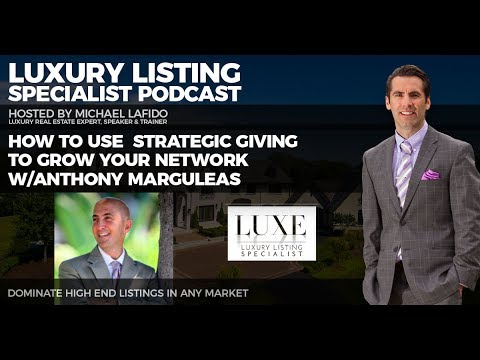How to Use Charitable Events and Strategic Giving to Grow Your Network w/Anthony Marguleas