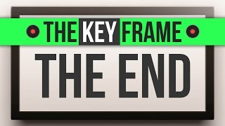 THE END of The Key Frame