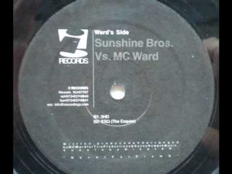 Sunshine Bros. Vs. MC Ward - Sunshine Bros. Vs. MC Ward