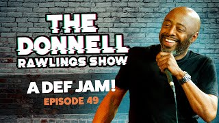 A Def Jam! The Donnell Rawlings Show Episode #049