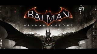 Up & Coming Game Release Batman Arkham Knight EXTREMELY HYPED FOR THIS CAN