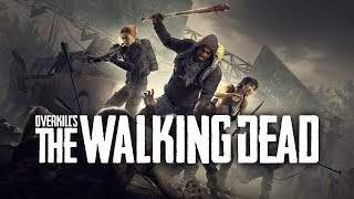 BAIXAR E INSTALAR OVERKILLs The Walking Dead -PC max settings /Gameplay + Baixar(CODEX - ISO)