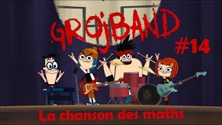"""Grojband - Chanson Episode 14 """"La chanson des maths"""" VF"""