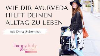 Wie dir Ayurveda hilft voller Kraft deinen Alltag zu leben – Interview Special mit Dana Schwandt thumbnail