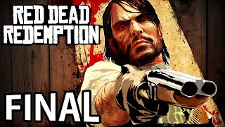 Red Dead Redemption - FINAL ÉPICO!!!!!!!!!!!!!!!!!!!!!!!!!!!!!!!!!!!! [ Xbox One - Playthrough ]