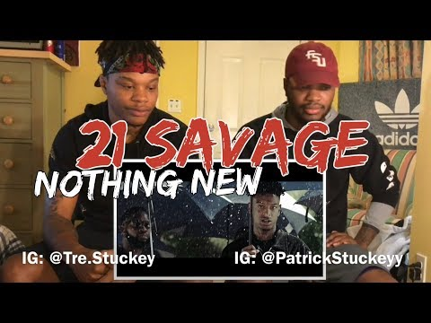 Thumbnail: 21 Savage - Nothin New (Official Music Video) - REACTION
