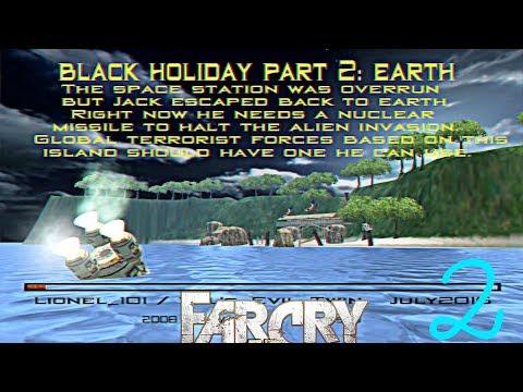Прохождение игры Far Cry Black Holiday - Черные каникулы (Remake) |Earth - Земля| №2