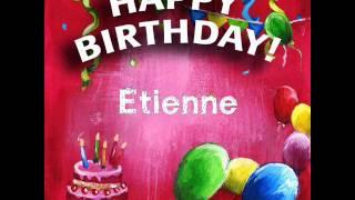 Joyeux Anniversaire Etienne