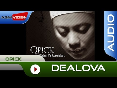 Opick - Dealova | Official Audio