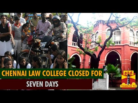 Chennai Law College Closed for Seven Days Following Protests - Thanthi TV