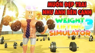 Roblox | Minh Muốn Đẹp Trai Cao To | Weight Lifting Simulator 3 | MinhMaMa