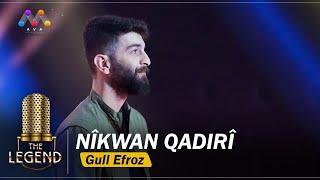 Nîkwan Qadirî - Gull Efroz   The Legend