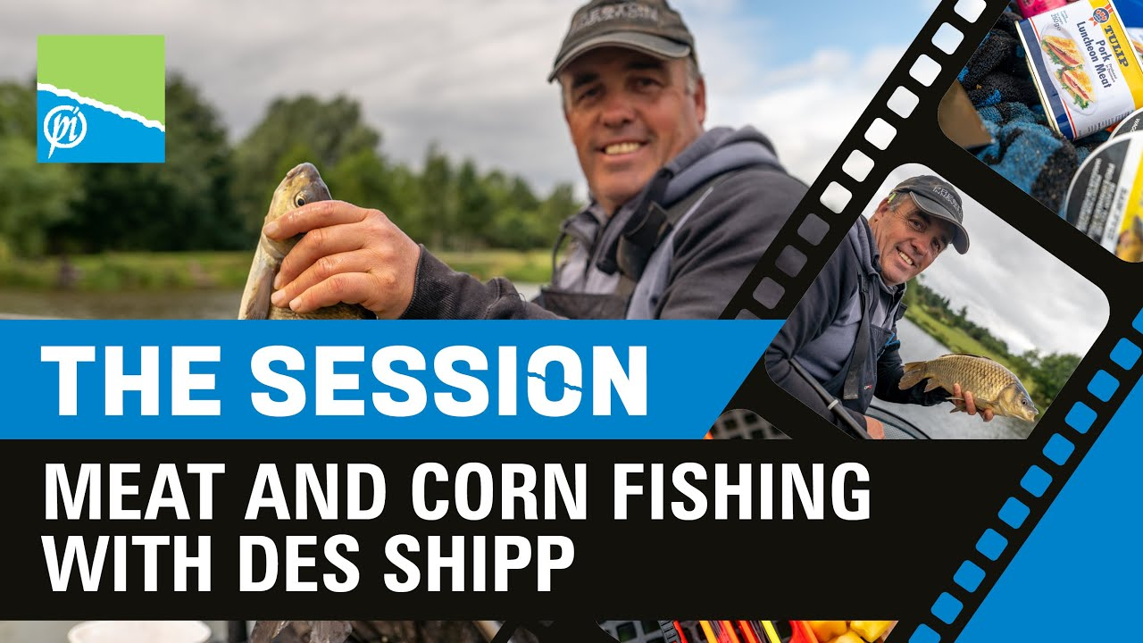 THE SESSION   Meat & Corn Fishing With Des Shipp
