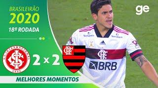 INTERNACIONAL 2 X 2 FLAMENGO | MELHORES MOMENTOS | 18ª RODADA BRASILEIRÃO 2020 | ge.globo