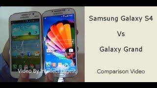 Samsung Galaxy S4 VS Samsung Galaxy Grand Duos- Comparison Video