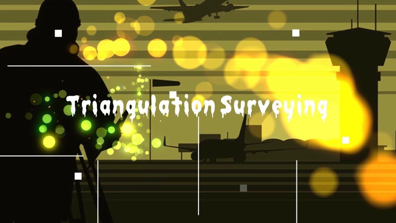 What is Triangulation Surveying? // What are the objectives of  triangulation surveying? //