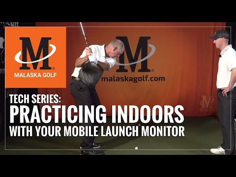 Malaska Golf // Tech Series: Practicing Indoors with Your Mobile Launch Monitor