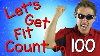 Let's Get Fit | Version 3 | Count to 100 | Exercises for Kids | 100 Days of School | Jack Hartmann