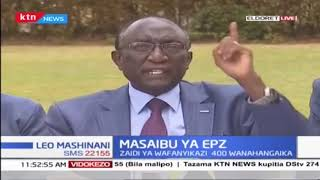 Masaibu ya EPZ: Hatma ya wafanyikazi EPZ haijulikani
