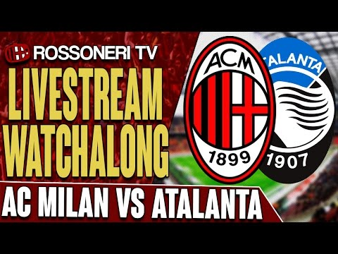 AC Milan vs Atalanta | LIVESTREAM WATCHALONG