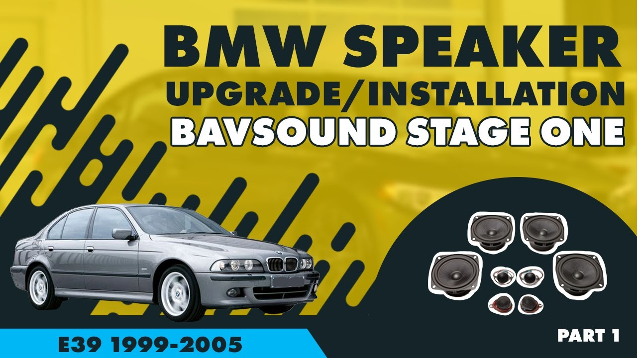 hight resolution of bavsound bmw 5 series speaker upgrade 1 4 bsw stage one e39 99 05 youtube