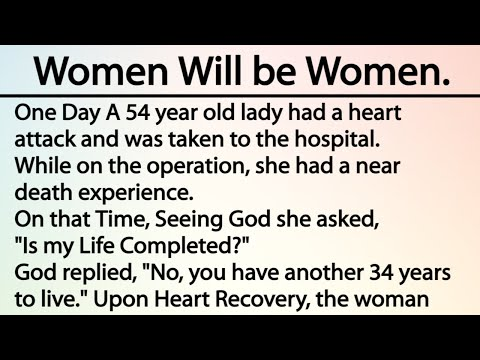 Women Will be Women | Hilarious story of the day | Have you laugh today