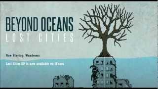 Wanderers - Beyond Oceans - Lost Cities EP