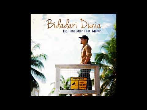 Bidadari Dunia (Kip Hafizuddin Feat. Melvin)