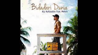 Download Bidadari Dunia (Kip Hafizuddin Feat. Melvin) MP3 song and Music Video
