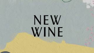 New Wine Lyric Video - Hillsong Worship