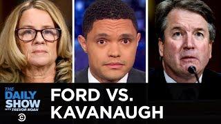 Dr. Christine Blasey Ford Testifies Against Brett Kavanaugh   The Daily Show