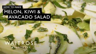 Melon, Kiwi & Avocado Salad - Waitrose
