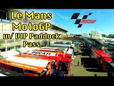 Vlog 15 - Le Mans MotoGP w/ VIP Paddock Pass
