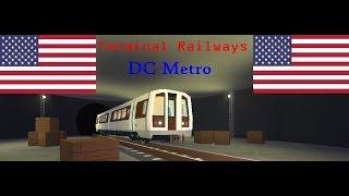 ROBLOX Terminal Railways DC Metro