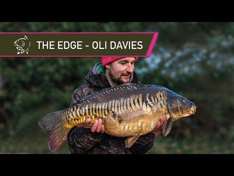 THE EDGE - Carp Fishing With Oli Davies
