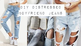 DIY: Distressed Boyfriend Jeans Thumbnail