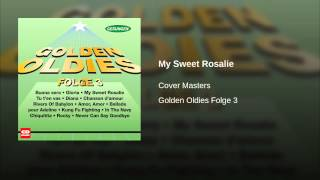 My Sweet Rosalie THE COVER MASTERS (Brotherhood cover song)