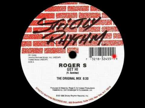Roger S  Get Hi The Original Mix