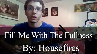 Fill Me With The Fullness - Housefires (Guitar Tutorial)