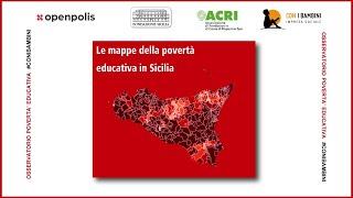 Le mappe della povertà educativa in Sicilia (Live Stream)