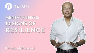 Mental Fitness | 10 Signs of Resilience