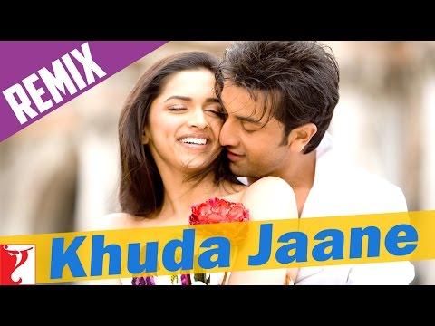 Remix : Khuda Jaane Song | Bachna Ae Haseeno | Ranbir Kapoor | Deepika Padukone | KK | Shipa
