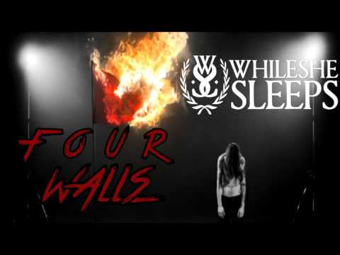 While She Sleeps - Four Walls (Instrumental)