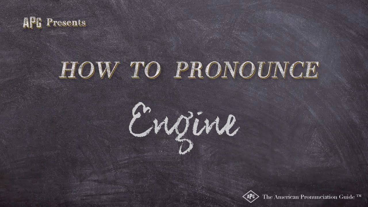 How to Pronounce Engine  Engine Pronunciation