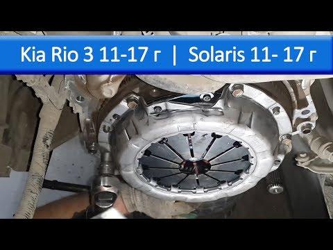 Замена сцепления SOLARIS и KIA RIO 3