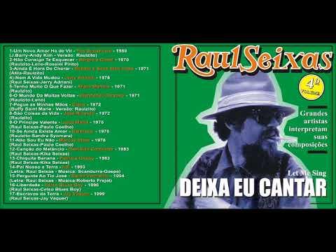 Raul Seixas - Let me sing (Deixa eu Cantar)  (1968 -73) (Composições de Raulzito) - Vol. 4