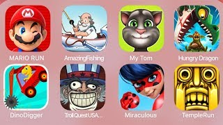Mario Run,AmazingFishing,My Tom,Hungry Dragon,DinoDigger,TrollQuestUSA,Miraculous,TempleRun