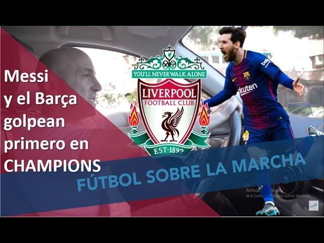 Barcelona 3 Liverpool 0 en Champions. Messi y lo demás. Así lo vi.