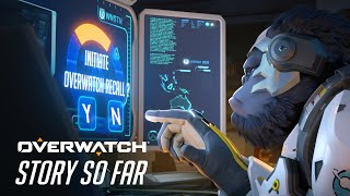 The Story So Far | Overwatch