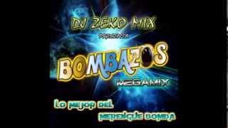 Dj ZeKo MixXx - Bombazos Megamix 1 (Megamix Merengue Bomba)